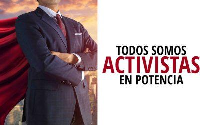 Todos somos activistas en potencia