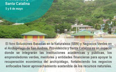 Foro Soluciones basadas en la Naturaleza y Negocios Verdes